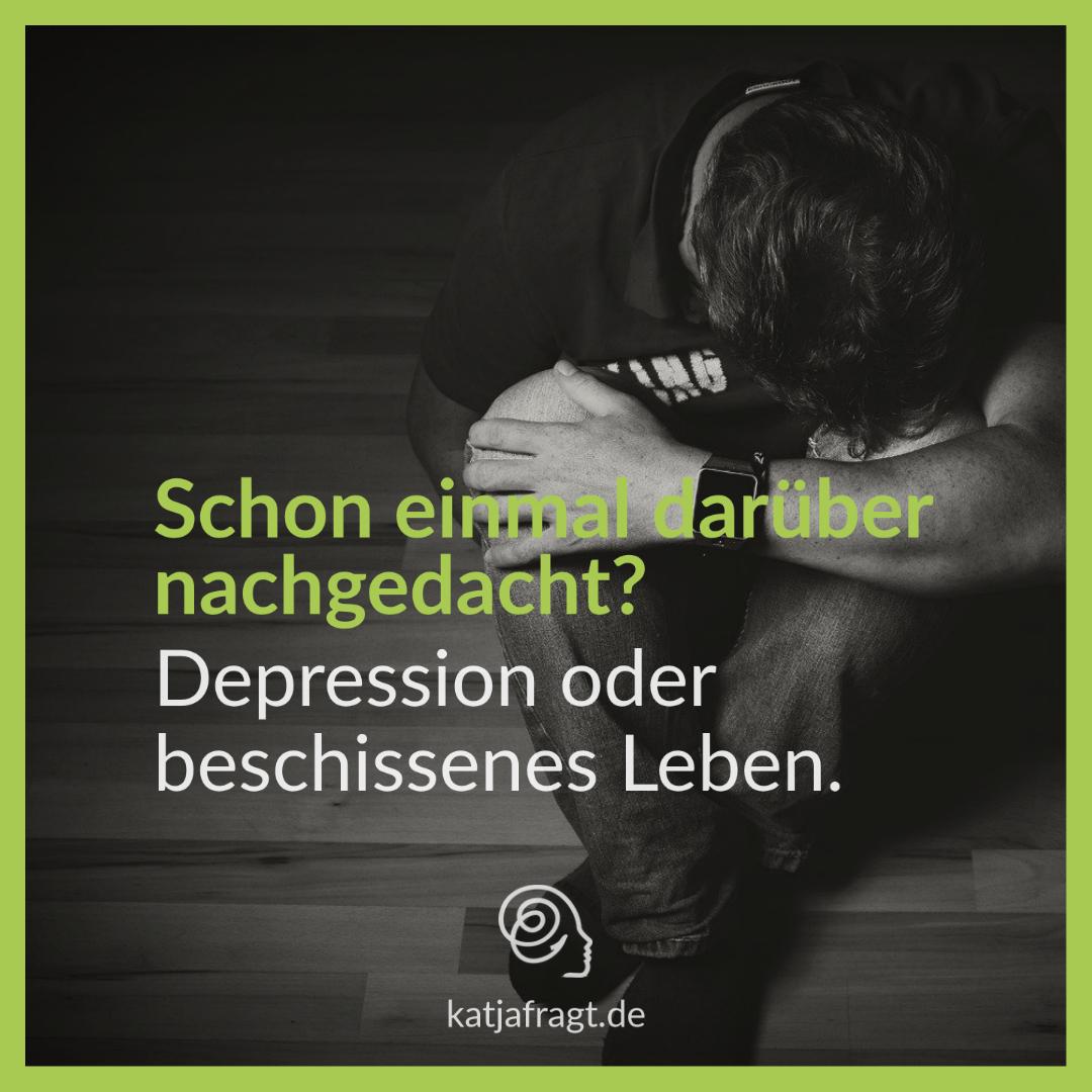 Depression oder beschissenes Leben